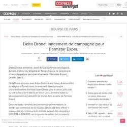 Delta Drone: lancement de campagne pour Farmstar Exper.