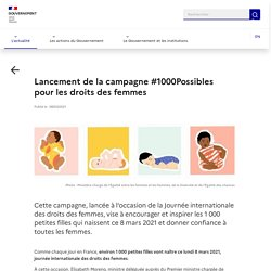 Lancement de la campagne 1000 Possibles pour les droits des femmes