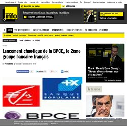 Lancement chaotique de la BPCE, le 2ème groupe bancaire français