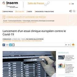 Lancement d'un essai clinique européen contre le Covid-19