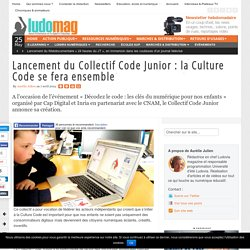 Lancement du Collectif Code Junior : la Culture Code se fera ensemble