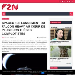 SpaceX : le lancement du Falcon Heavy au cœur de plusieurs thèses complotistes