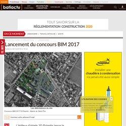 Lancement du concours BIM 2017 - 08/12/16