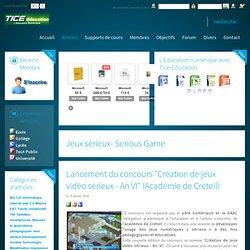 """Lancement du concours """"Création de jeux vidéo sérieux - An VI"""" (Académie de Créteil)"""