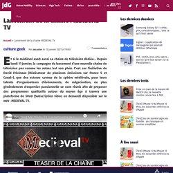 Lancement de la chaine MEDIEVAL TV