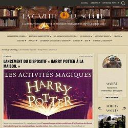 """Lancement du dispositif """"Harry Potter à la maison."""""""