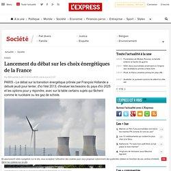 Lancement du débat sur les choix énergétiques de la France