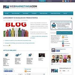 Lancement d'un blog en trois étapes