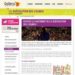Revivez le lancement de la (R)évolution des Colibris !