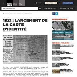 1921 : lancement de la carte d'identité - Presse RetroNews-BnF
