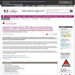 Lancement de l'appel à projets « SINÉ » (Services Innovants Numériques Éduthèque)