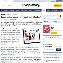 Lancement du journal 100% numérique 'Mondain'