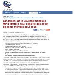 Lancement de la Journée mondiale Mind Matters pour l'égalité des soins de santé mentale pour tous
