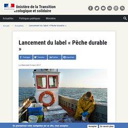 Lancement du label « Pêche durable »