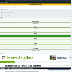 Lancement de « Marseille capitale européenne du sport 2017 »