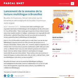 Lancement de la semaine de la lecture multilingue à Bruxelles