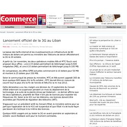 Lancement officiel de la 3G au Liban