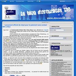 Lancement officiel de cityzi pour le paiement sans contact NFC à Nice