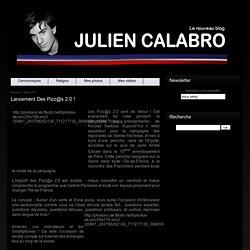 Lancement des Pizz@s 2.0 ! - Le blog de JULIEN CALABRO