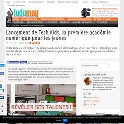 Lancement de Tech Kids, la première académie numérique pour les jeunes
