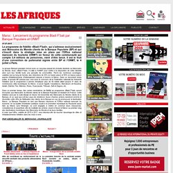Maroc : Lancement du programme Bladi F'bali par Banque Populaire et ONMT