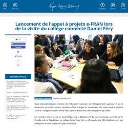Lancement de l'appel à projets e-FRAN lors de la visite du collège connecté Daniel Féry