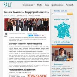 Lancement du concours « S'engager pour les quartiers » « Fondation Agir Contre l'Exclusion