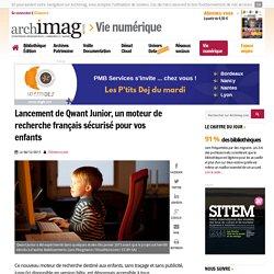 Lancement de Qwant Junior, un moteur de recherche français sécurisé pour vos enfants