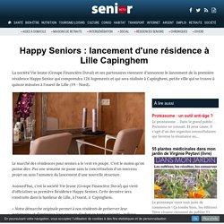 Happy Seniors : lancement d'une résidence à Lille Capinghem