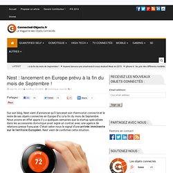 Nest : lancement en Europe prévu à la fin du mois de Septembre