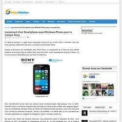 Lancement d'un Smartphone sous Windows Phone pour la marque Sony