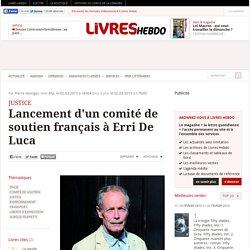 Lancement d'un comité de soutien français à Erri De Luca