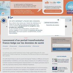Lancement d'un portail transfrontalier franco-belge sur les données de santé