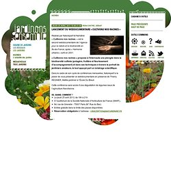 Lancement du webdocumentaire « Cultivons nos racines » - Jardinons ensemble !
