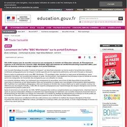 """Lancement de l'offre """"BBC Worldwide"""" sur le portail Éduthèque"""