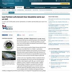 Les Fermes Lufa lancent leur deuxième serre sur un toit - Yahoo Finance Québec