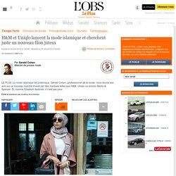 H&M et Uniqlo lancent la mode islamique et cherchent juste un nouveau filon juteux