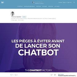A lire avant de se lancer dans un projet de Chatbot ! – Medium France – Medium