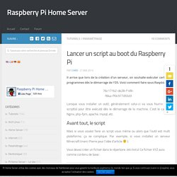 Lancer un script au boot du Raspberry Pi