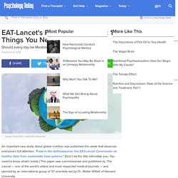 EAT-Lancet's Plant-Based Planet: 10 Things You Need to Know