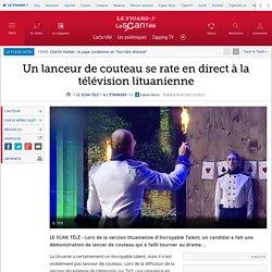 Un lanceur de couteau se rate en direct à la télévision lituanienne