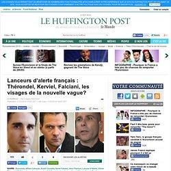 Lanceurs d'alerte français : Thérondel, Kerviel, Falciani, les visages de la nouvelle vague?