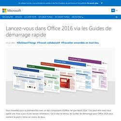 Lancez-vous dans Office 2016 via les Guides de démarrage rapide - Microsoft Pulse