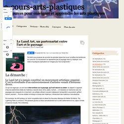 Le Land Art, un partenariat entre l'art et le paysage