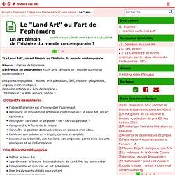 """Le """"Land Art"""" ou l'art de l'éphémère- Histoire des arts"""