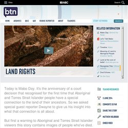 Land Rights: 03/06/2014, Behind the News