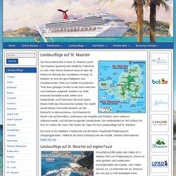 Landausflüge auf St. Maarten - Kreuzfahrt Karibik