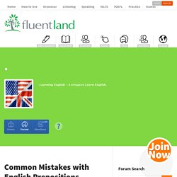 Fluent LandCommon Mistakes with English Prepositions