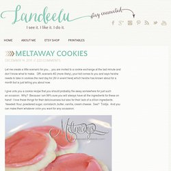 Landee See, Landee Do: Meltaway Cookies