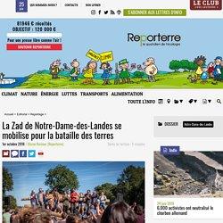 La Zad de Notre-Dame-des-Landes se mobilise pourlabataille desterres